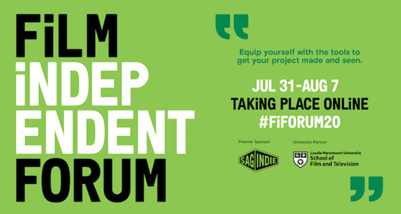 FILM INDEPENDENT FORUM 2020 Highlights